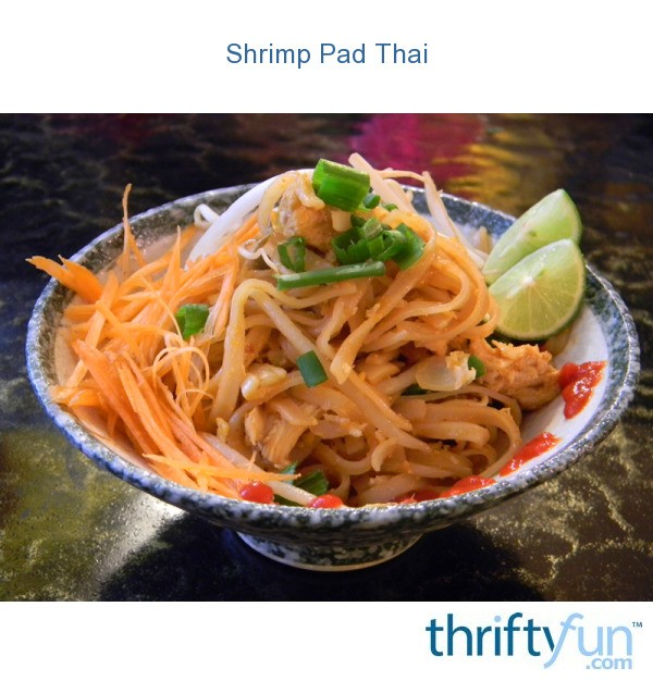 Shrimp Pad Thai | ThriftyFun
