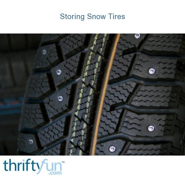 Best Snow Tires >> Storing Snow Tires | ThriftyFun