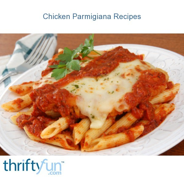 Chicken Parmesan (Parmigiana) Recipes