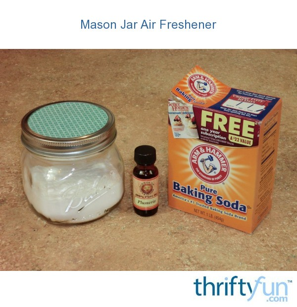 Mason jar air freshener thriftyfun - Homemade air fresheners ...