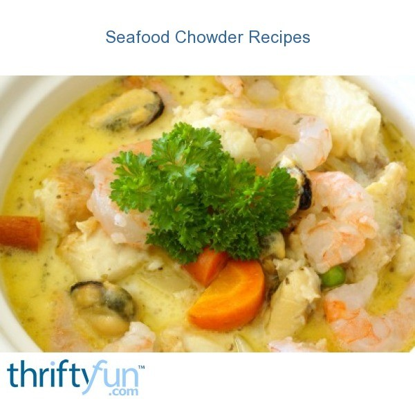 Seafood chowder recipes thriftyfun for Best fish chowder recipe