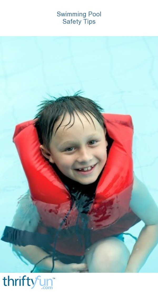 Swimming Pool Safety Tips Thriftyfun