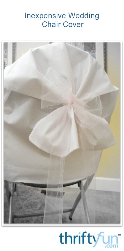 Inexpensive Chair Covers For Wedding Thriftyfun