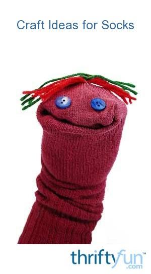 Craft Ideas For Socks Thriftyfun