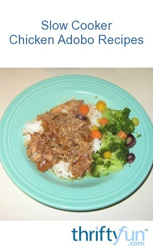 Slow Cooker Chicken Adobo Recipe — Dishmaps