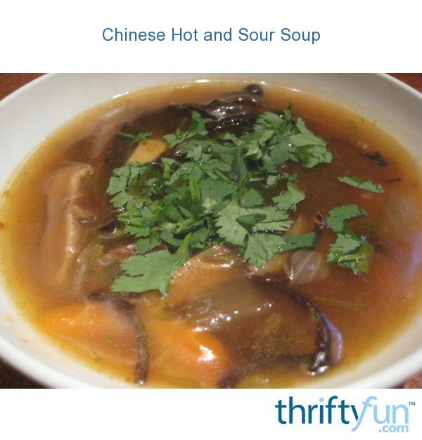 Chinese Hot and Sour Soup Recipes   ThriftyFun