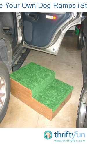 Make Your Own Dog Ramps Steps Thriftyfun
