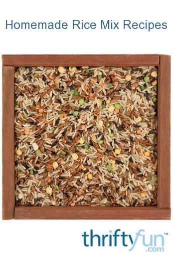 Homemade Rice Mix Recipes ThriftyFun