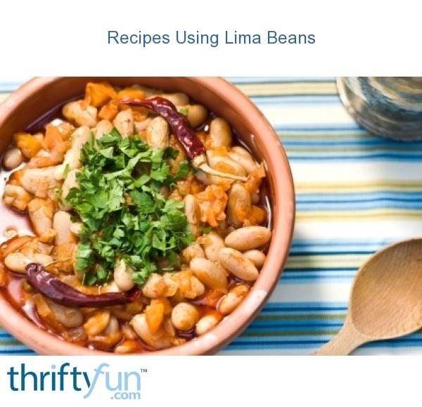 Recipes Using Lima Beans Thriftyfun