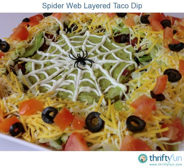 Spider Web Layered Taco Dip   ThriftyFun