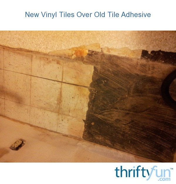 New vinyl tiles over old floor tiles thriftyfun for Vinyl flooring over vinyl