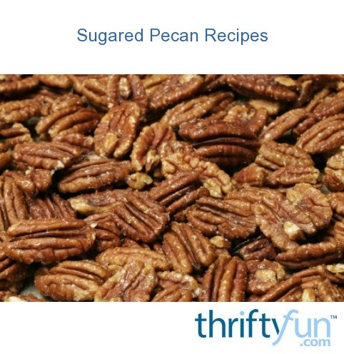 Sugared Pecans Recipes — Dishmaps