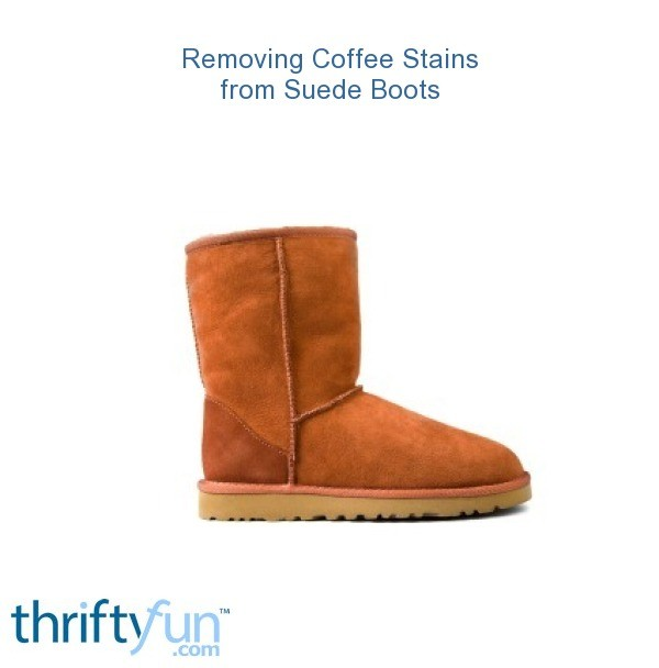 removing coffee stains from suede boots thriftyfun