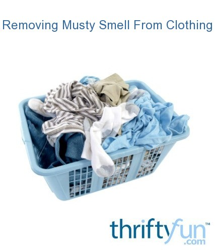 Removing Musty Smell From Clothing Thriftyfun