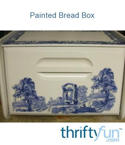 Painted Bread Box Thriftyfun