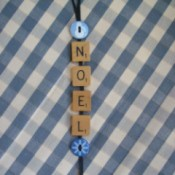 Noel Ornament made from Scrabble pieces