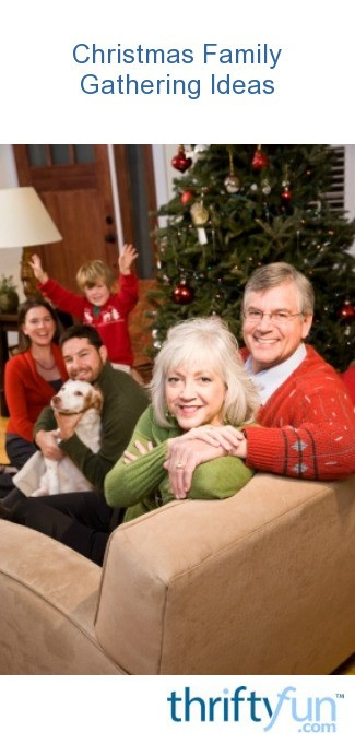 christmas family gathering ideas