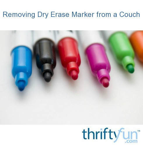 Removing Dry Erase Marker From A Couch Thriftyfun
