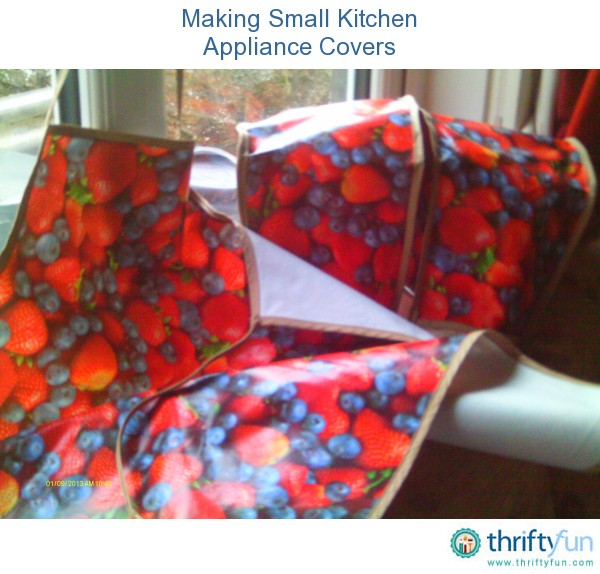 Making Small Kitchen Appliance Covers Thriftyfun