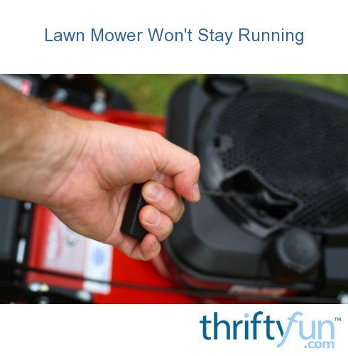Lawn Mower Won't Stay Running