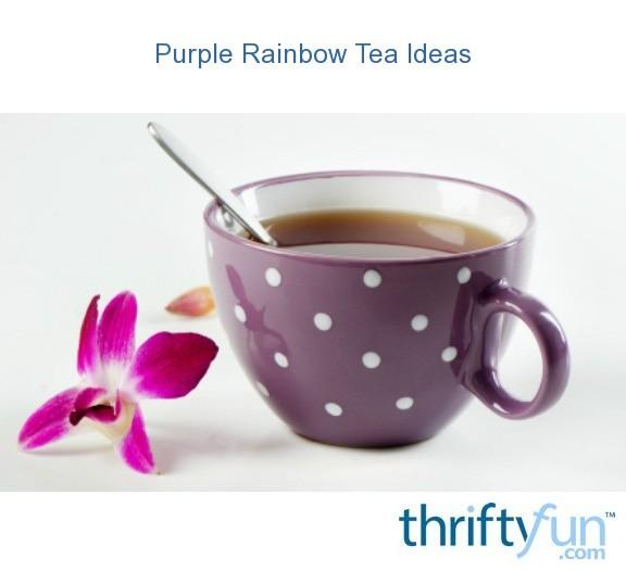 Purple rainbow tea ideas thriftyfun