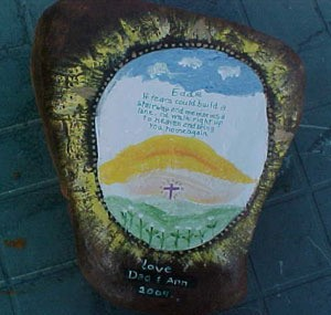 Painted rock in memory of deceased son.