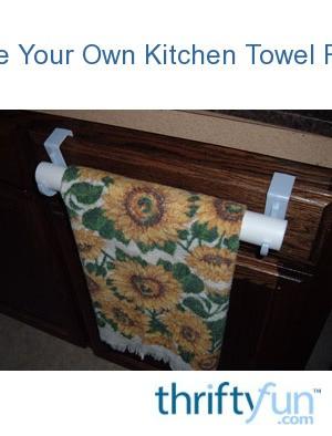 Make Your Own Kitchen Towel Rack Thriftyfun