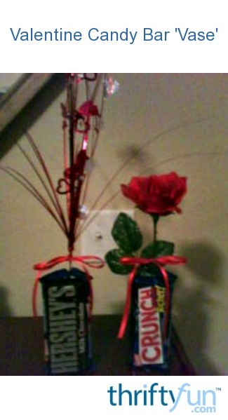 Valentine Candy Bar Vase Thriftyfun