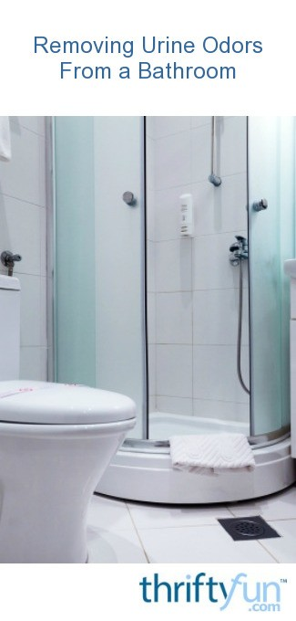 Removing urine odors from a bathroom thriftyfun - How to keep a bathroom smelling fresh ...