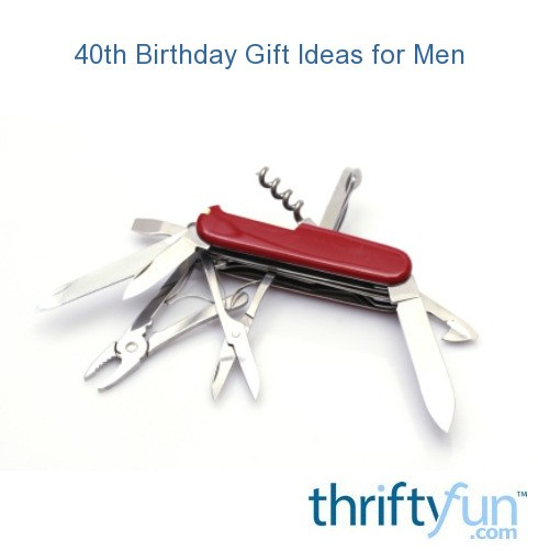 40th Birthday Gift Ideas For Men Thriftyfun