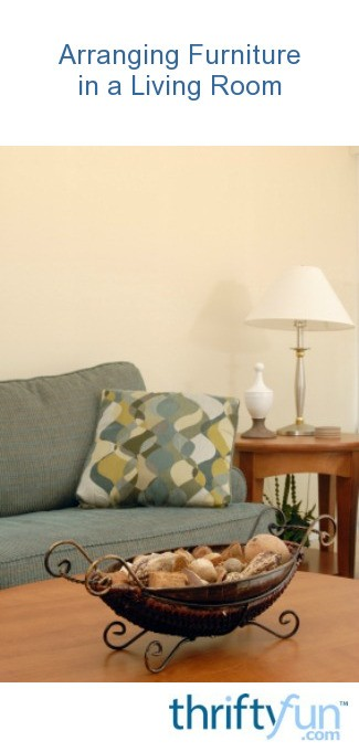 Arranging Furniture In A Living Room ThriftyFun