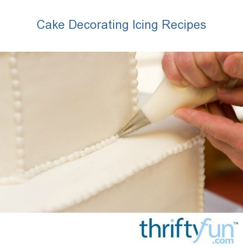 Cake Decorating Icing Recipes ThriftyFun