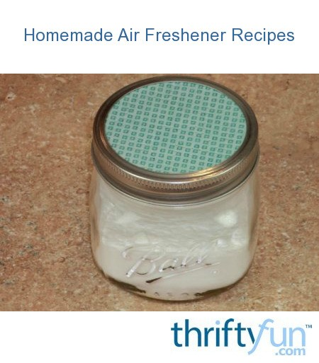 Homemade air freshener thriftyfun - Homemade air fresheners ...