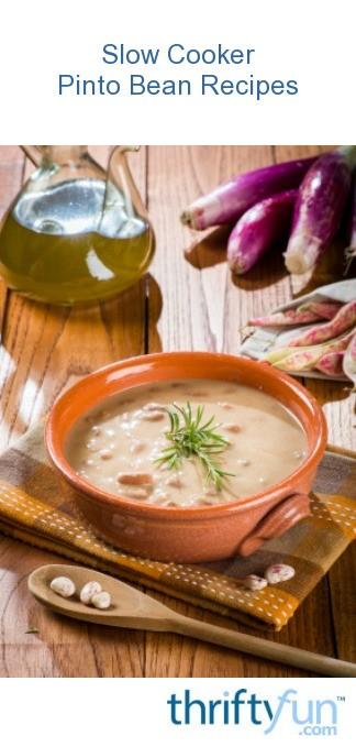 Slow Cooker Pinto Bean Recipes | ThriftyFun