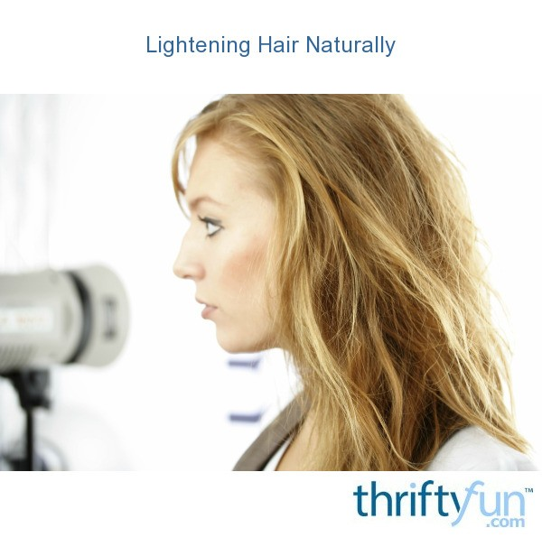 Lighten Your Hair Naturally Station Health to download How To Lighten ...