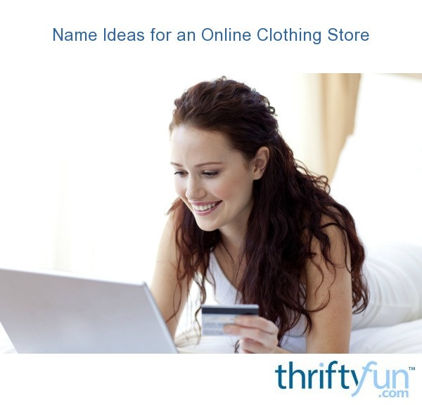 Online clothing store name ideas