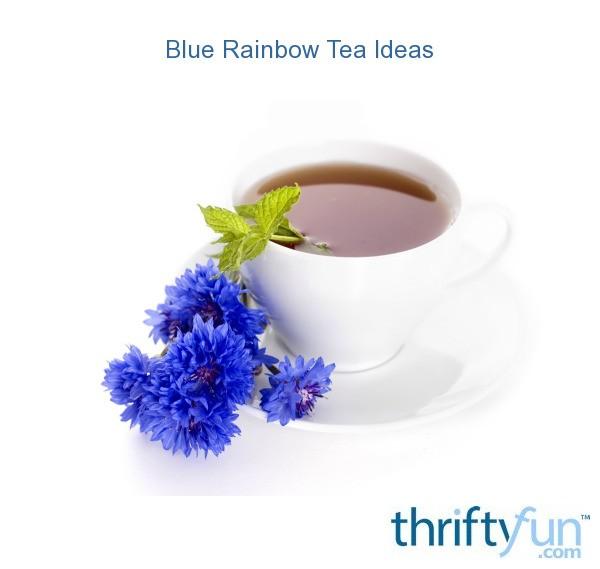 Blue rainbow tea ideas thriftyfun