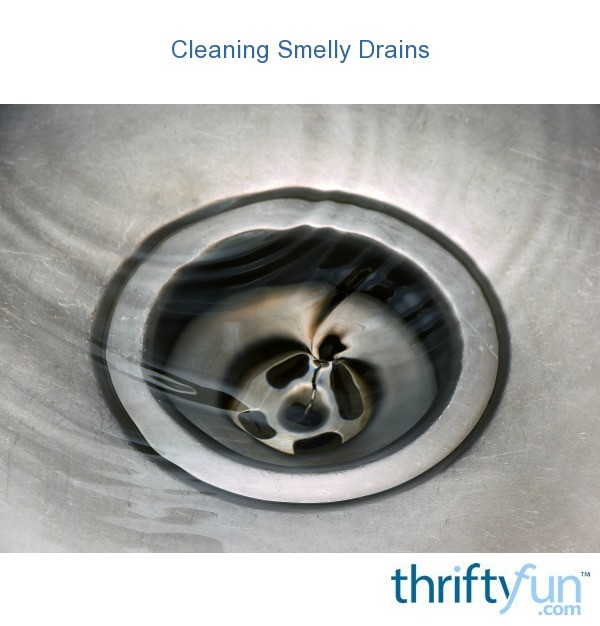Cleaning Smelly Drains | ThriftyFun