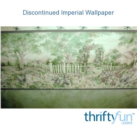 discontinued imperial wallpaper thriftyfun