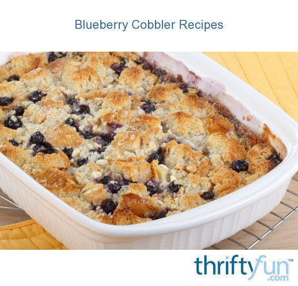 Blueberry Cobbler Recipes | ThriftyFun