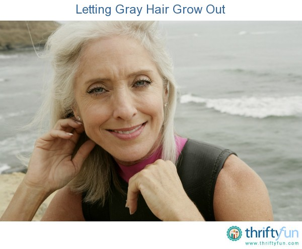 Letting Gray Hair Grow Out | ThriftyFun