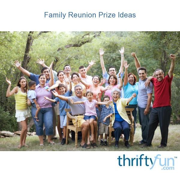 Family Reunion Prize Ideas Thriftyfun