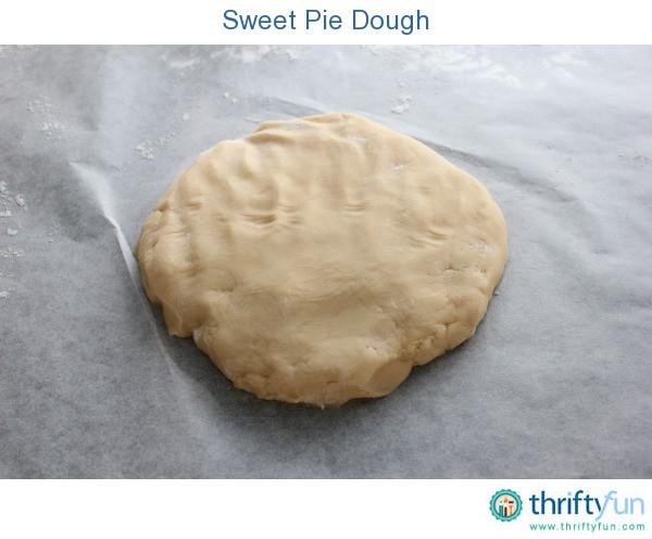 Sweet Pie Dough   ThriftyFun