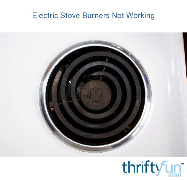 Electric Stove Burners Not Working