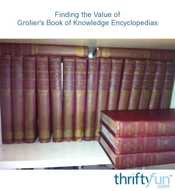finding the value of grolier u0026 39 s book of knowledge
