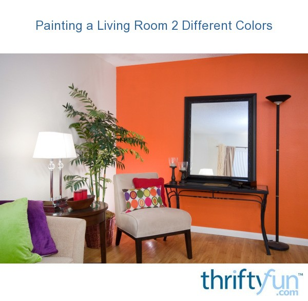 painting a living room 2 different colors thriftyfun