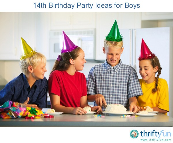 14th Birthday Party Ideas for Boys  ThriftyFun