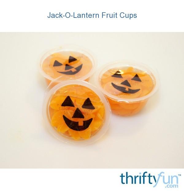 Jack O Lantern Fruit Cups Thriftyfun