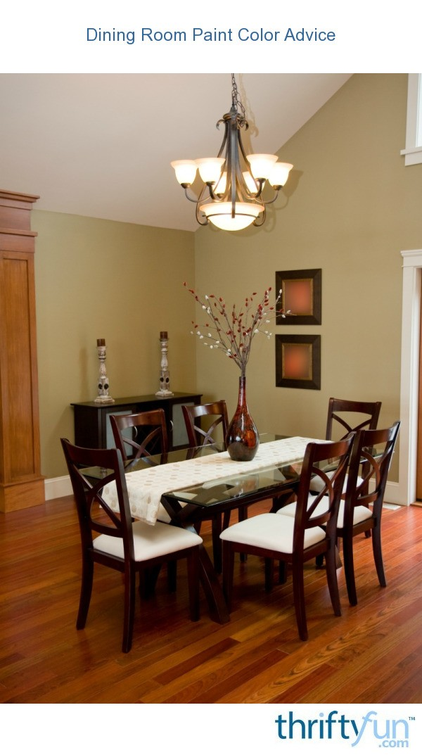 Dining room paint color advice thriftyfun for Best color to paint a dining room