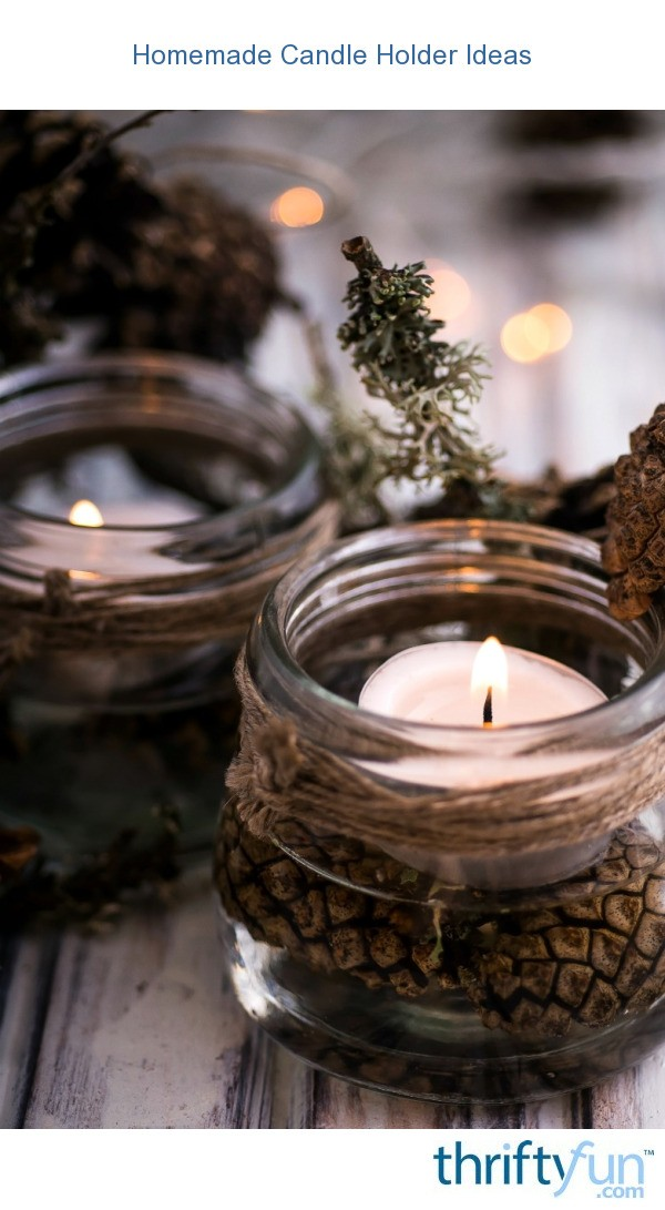 homemade candle holder ideas thriftyfun